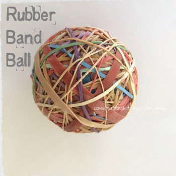 Last week...3 Easy Steps to Making a Rubber Band Ball
