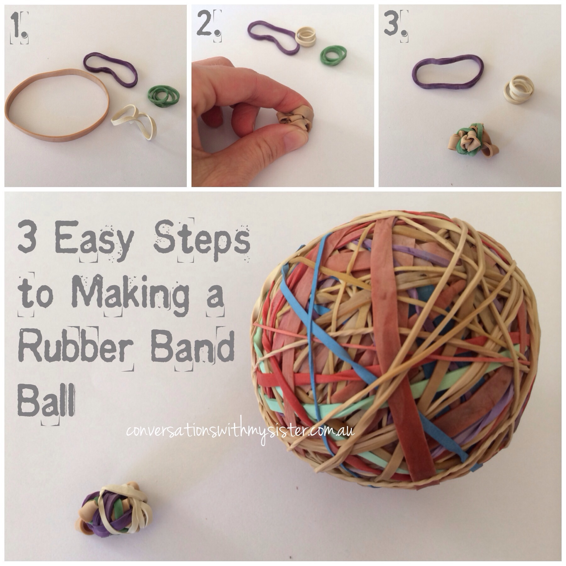 || 3 Easy Steps to Making a Rubber Band Ball || conversationswithmysister.com.au