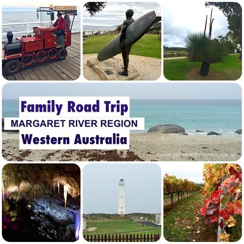 conversationswithmysister.com.au_Family Road Trip Margaret River Region WA