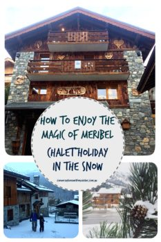    How to Enjoy the Magic of Meribel - Chalet Holidays in the Snow    conversations with my sister