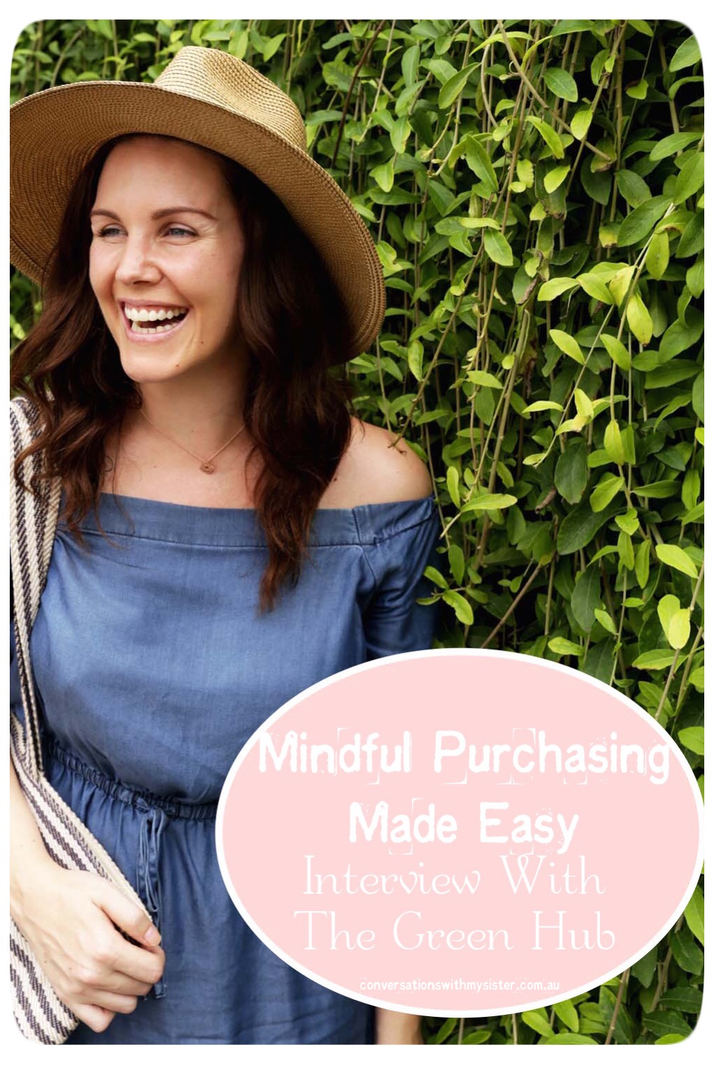 || MINDFUL PURCHASING MADE EASY: interview with the green hub || conversationswithmysister.com.au