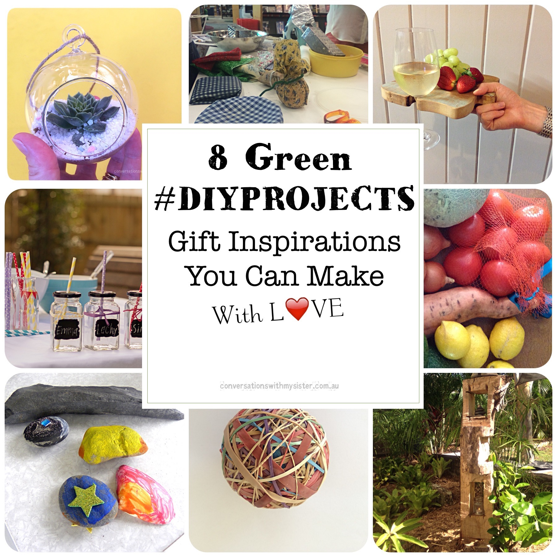 8 Green #DIYProjects - Gift Inspirations You Can Make With Love_conversationswithmysister.com.au