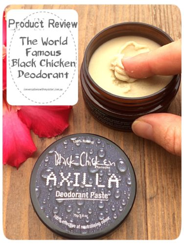 || Product Review: The World Famous Black Chicken Deodorant || conversationswithmysister.com.au